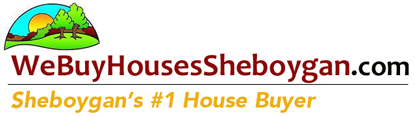 We Buy Sheboygan Houses